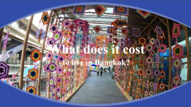 How Much Does it Cost Me to Live in Bangkok