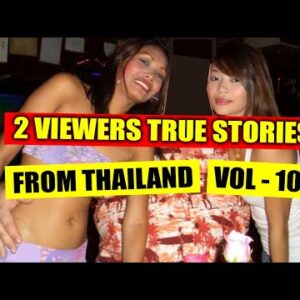 2 MORE TRUE LOVE STORIES FROM THAILAND – VOL 104