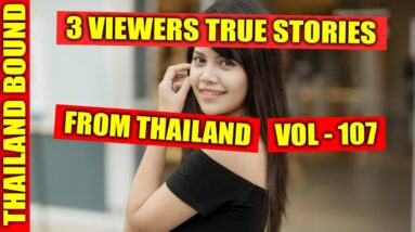 3 MORE TRUE LOVE STORIES FROM THAILAND VOL 107