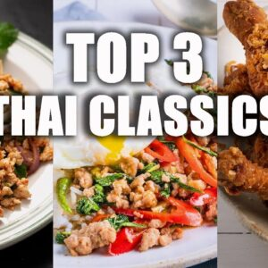Top 3 Thai Classics You NEED to Master #AtHome - Marion's Kitchen