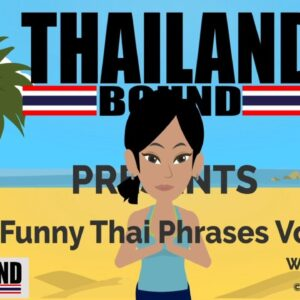 Vol1 - Funny Thai Phrases Just For You