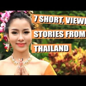 7 SHORT, VIEWERS STORIES FROM THAILAND – VOL 115