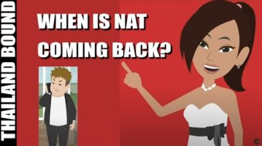 WHEN WILL NAT & DAVE BE BACK ON THAILAND BOUND
