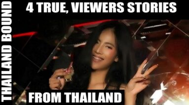 4 TRUE VIEWERS STORIES FROM THAILAND, VOL 117