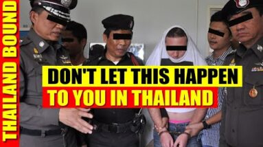 DON'T LET THESE BAD THINGS HAPPEN TO YOU IN THAILAND!