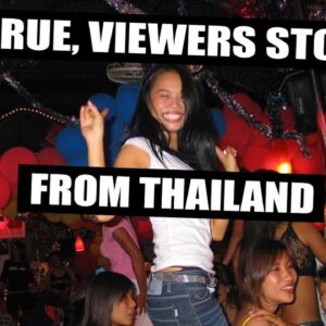 3 TRUE VIEWERS STORIES FROM THAILAND, VOL 120